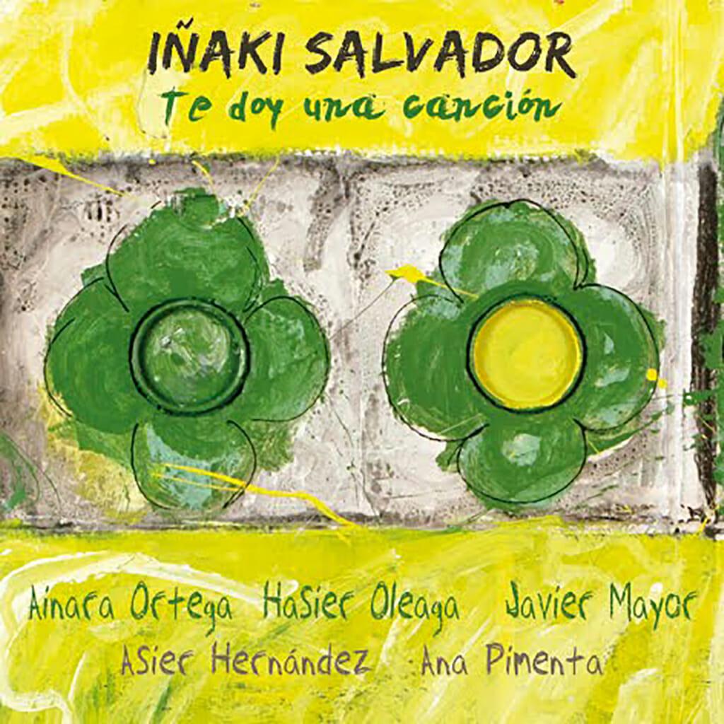 Iñaki Salvador - 2009 - Te doy una canción