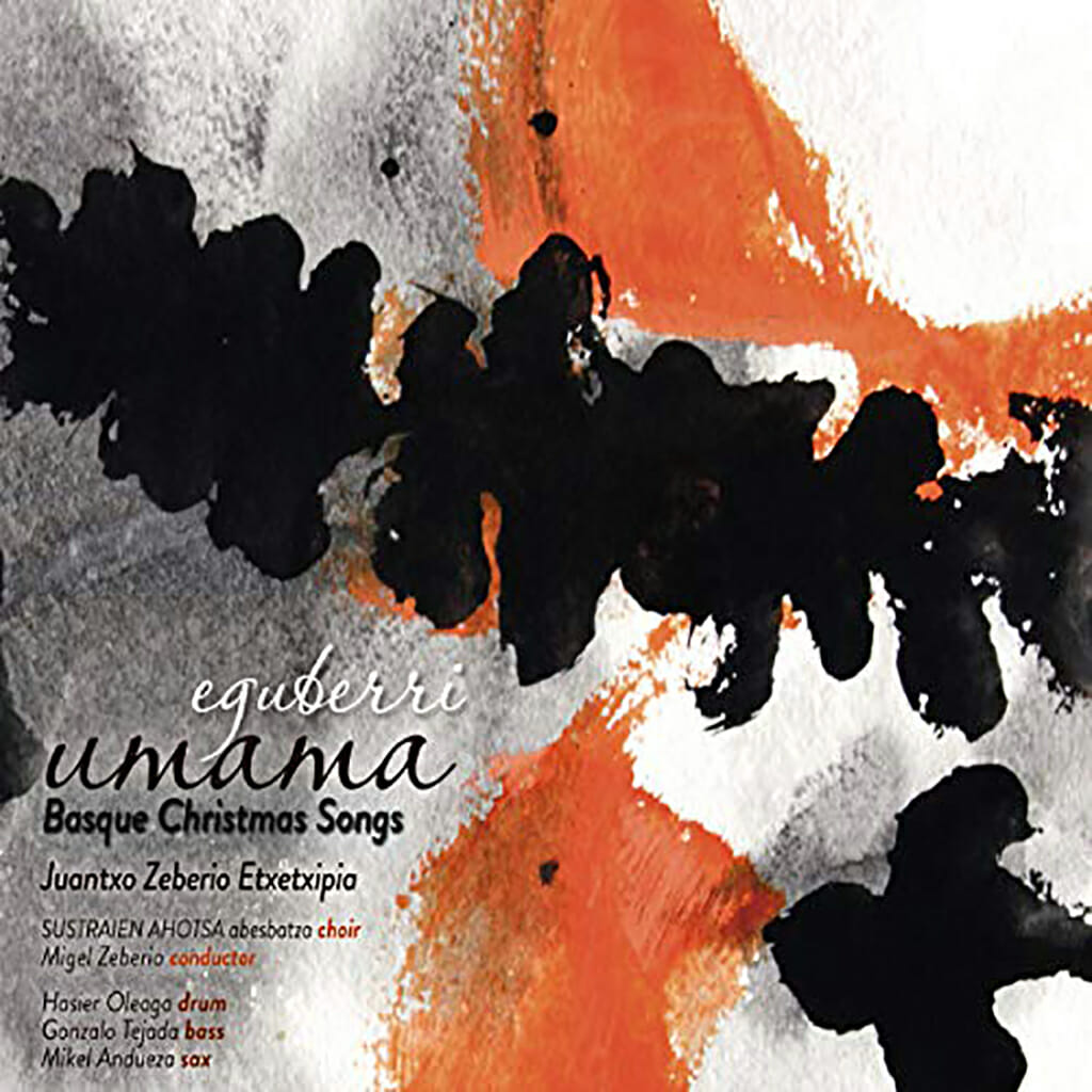 Eguberri Umama. Basque Christmas Songs
